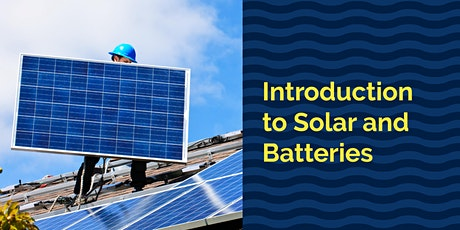 Introduction to Solar and Batteries -  Webinar - Northern Beaches Council tickets