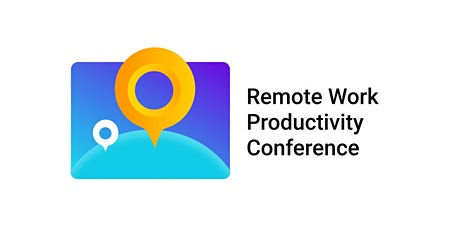 Remote Work Productivity Conference 2020 tickets