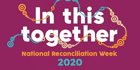 Georges River Council National Reconciliation Week 2020 tickets