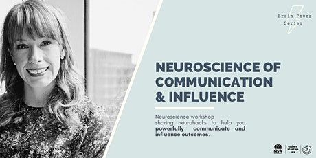The Brain Power Series: The Neuroscience of Communication and Influence tickets