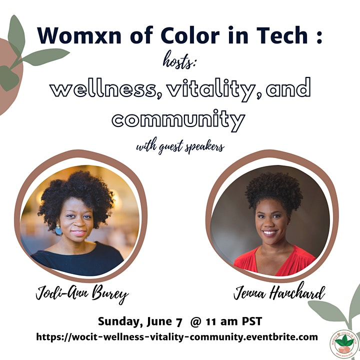 Womxn of Color in Tech :  Wellness, Vitality, and Community image