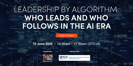 Leadership by Algorithm: Who Leads and Who Follows in the AI Era tickets