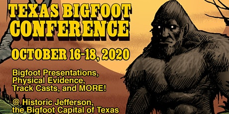 2020 Texas Bigfoot Conference tickets