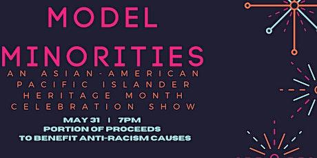 Model Minorities (Livestream Performance) tickets
