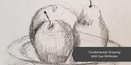 Fundamental Drawing with Sue McMaster (Mon, 8 Week Course) tickets