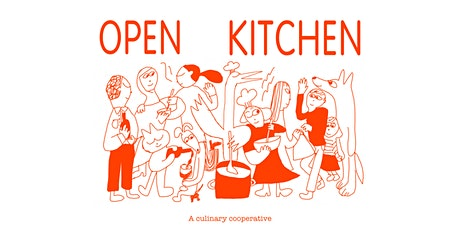 Open Kitchen tickets