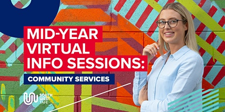 Community Services mid-year info session tickets