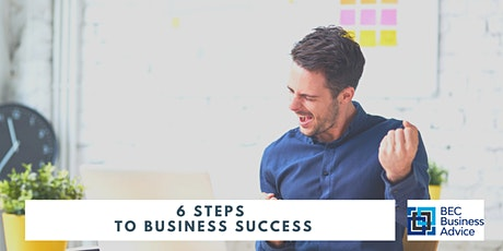 6 Steps to Business Success tickets