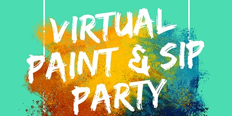 Virtual Paint and Sip Party Hosted by Fla'She & Music by: DJ Candishirelle tickets
