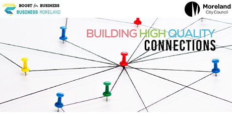 Building High Quality Connections tickets