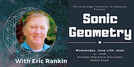 Sonic Geometry with Eric Rankin | The Inside Edge tickets