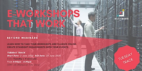 E-Workshops that Work (Tuesday Track) tickets