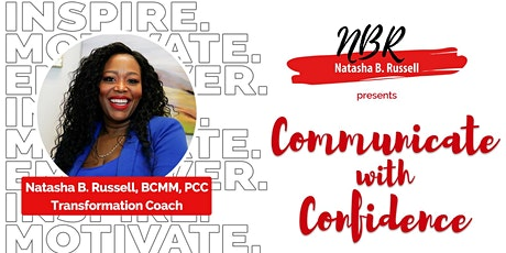 Communicate with Confidence! tickets