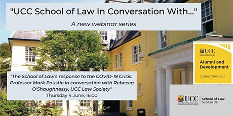 """""""UCC School of Law in Conversation With..."""" Webinar Series tickets"""