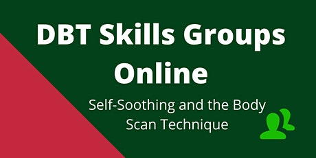 DBT Online Skills Group - Self-Soothing and Body Scan tickets