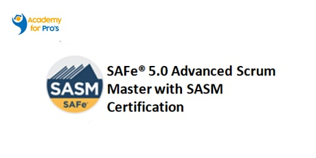 SAFe 5.0 Advanced Scrum Master Virtual Class in Duluth on Aug 15th-16th, 20 tickets