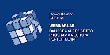 Dall'idea al progetto: programma Europa per i cittadini biglietti