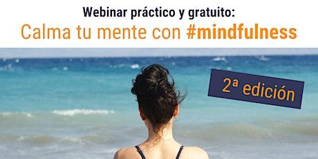 Calma tu mente con mindfulness. tickets