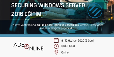 SECURING WINDOWS SERVER 2016 - EĞİTİM tickets