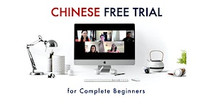 Chinese Free Trial - for Complete Beginners (Online)