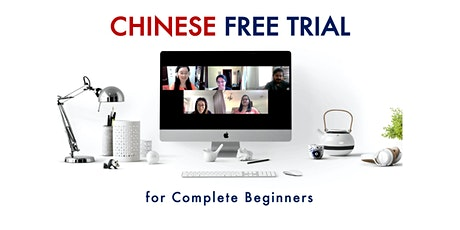 Chinese Free Trial - for Complete Beginners (Online) tickets
