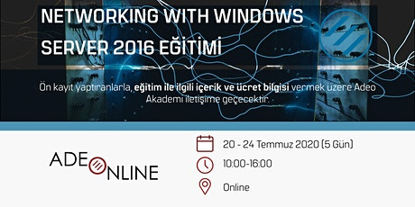 NETWORKING WITH WINDOWS SERVER 2016 - EĞİTİM tickets
