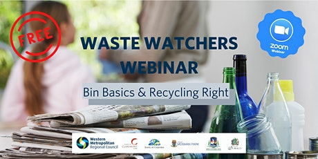 Waste Watchers Evening Webinar: Bin Basics & Recycling Right tickets