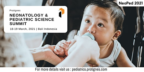 Protignes Neonatology & Pediatric Science Summit tickets