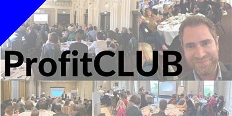 ProfitCLUB: Building an Outstanding Sales Process tickets
