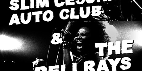 The BellRays, Slim Cessna's Auto Club tickets