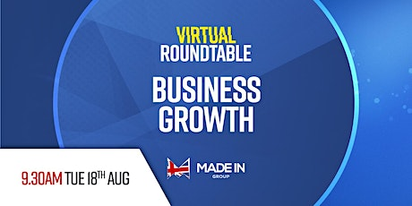 Virtual Roundtable - Business growth tickets