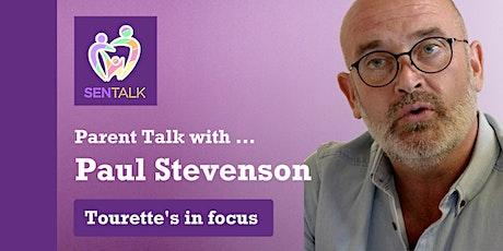 SEN TALK: Tourette's in Focus - with Paul Stevenson tickets