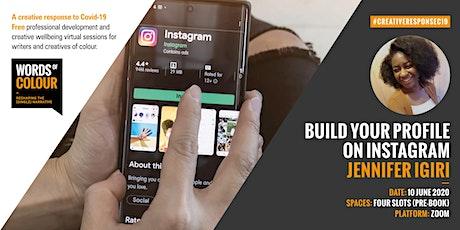 Build Your Instagram Profile with Jennifer Igiri tickets