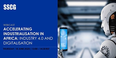 SSCG Webcast: Industrialisation in Africa - Industry 4.0 and Digitalisation tickets