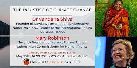 The Injustice of Climate Change - Mary Robinson & Vandana Shiva tickets
