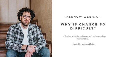 Free talknow webinar: Why is change so difficult tickets