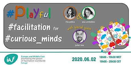 Playful facilitation for curious minds - IAF Portugal tickets
