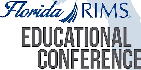 2021 Florida RIMS Educational Conference tickets