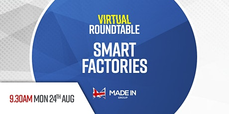 Virtual Roundtable  - Smart factories tickets