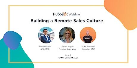 *HubSpot Webinar* Building a Remote Sales Culture tickets