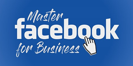 Master Facebook For Business tickets