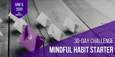 Mindful Habit Starter tickets
