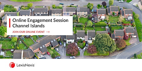 Online Engagement Session with LexisNexis - Channel Islands and IOM tickets