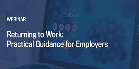 Returning to Work: Practical Guidance for Employers tickets