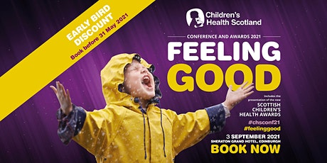 Children's Health Scotland Conference 2021 | Feeling Good tickets