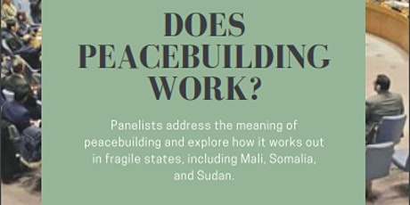 Does Peacebuilding Work? The Cases of Mali, Somalia, and Sudan tickets