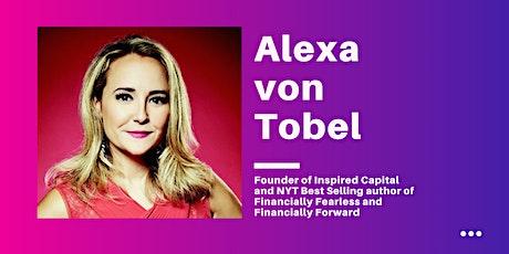 Virtual Fireside with Alexa von Tobel tickets
