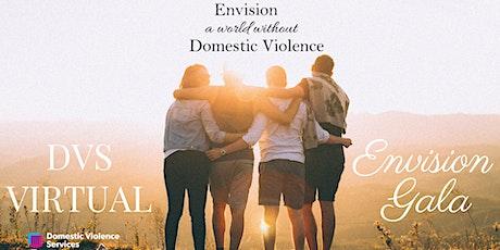 Domestic Violence Services (DVS) Virtual Envision Gala tickets