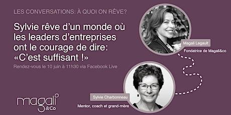 À quoi on rêve ? avec Sylvie Charbonneau billets