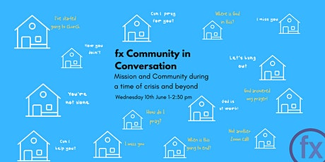 fx Community  in Conversation - Mission and Community tickets